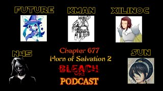 Bleach Wiki Podcast - Chapter 677 Review
