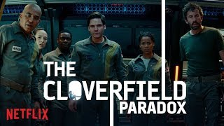 The Cloverfield Paradox  | NETFLIX