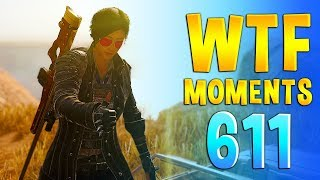 PUBG WTF Funny Daily Moments Highlights Ep 611
