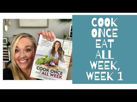 Cook Once, Eat All Week.  Demo Week 1