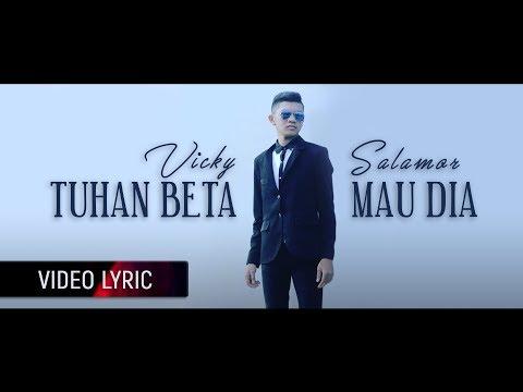 VICKY SALAMOR - Tuhan Beta Mau Dia (Official Lyric Video)