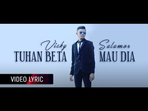 VICKY SALAMOR - Tuhan Beta Mau Dia (Official Lyric Video)