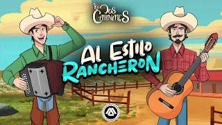 Los Dos Carnales - Al Estilo Rancheron (Disco Completo)