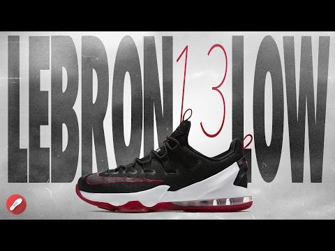 Nike Lebron 13 Low Performance Review!