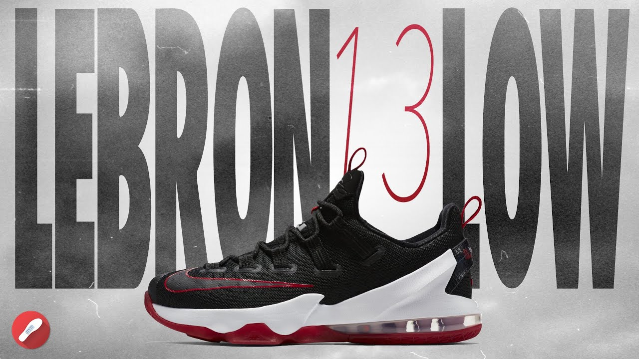 6c5a97b2aa6 sale nike lebron 13 low performance review youtube dfd46 c5f06