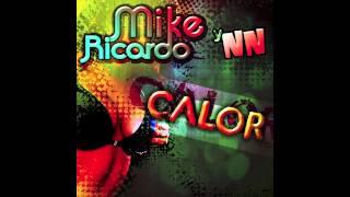 Baixar Mike Ricardo y NN - Calor (teaser) - Original  version official teaser