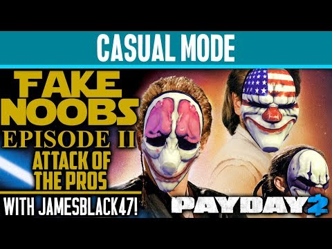 CASUAL MODE: Going Undercover As Noobs PART 2 with JamesBlack47! [PAYDAY 2]