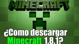 Como Descargar Minecraft 1.8.1 [1 Link] [Sin Lag] Para windows xp/7/8/10. 2016