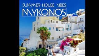 MYKONOS Summer House Vibes Trailer