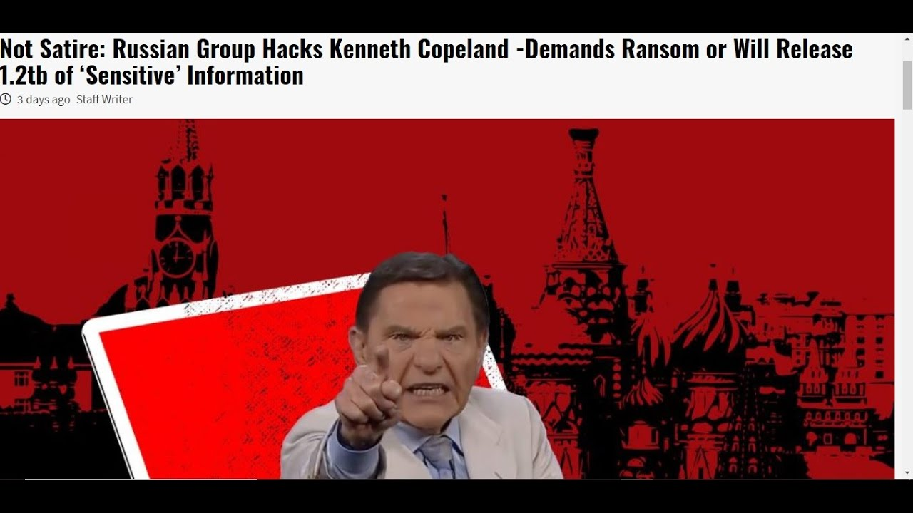 Kenneth Copeland Hacked and Held for Ransom