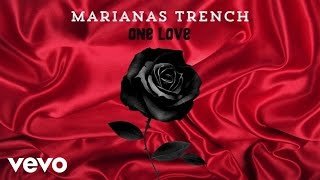 Baixar Marianas Trench - One Love (Audio)