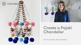 Create a Pajaki Chandelier with Karolina Merska -Trailer-Yodomo