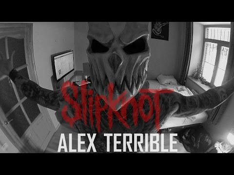 ALEX TERRIBLE SlipKnot - Psychosocial COVER (RUSSIAN HATE PROJECT)