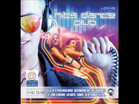 Destination Rio - DJ TEAM - Hits Dance Club Volume 45 - 2013