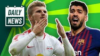 RB Leipzig: Poker um Werner! El Clasico: Barcelona schlägt Real Madrid! Wolfsburg entlässt Labbadia?