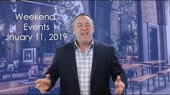 Weekend Events January 11, 2019