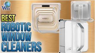 7 Best Robotic Window Cleaners 2018