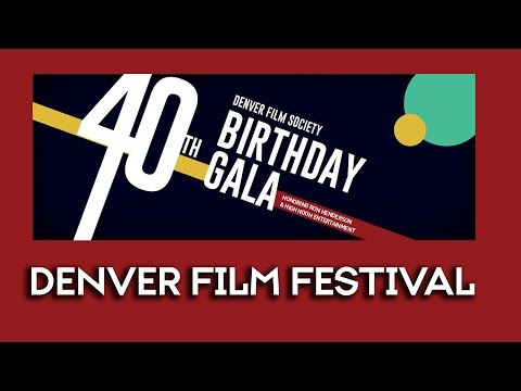 Denver Film Festival 40th Anniversary