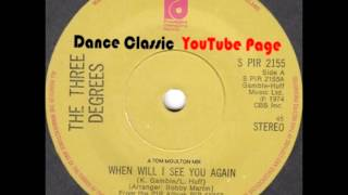 The Three Degrees - When Will I See You Again (A Tom Moulton Mix)