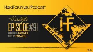 Episode#91 - Pawel @ HardForum.eu Podcast - Compiled by Pawel