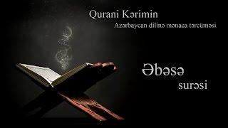 """""""Əbəsə"""" surəsinin ilk ayələrinin təfsiri..... (video)"""