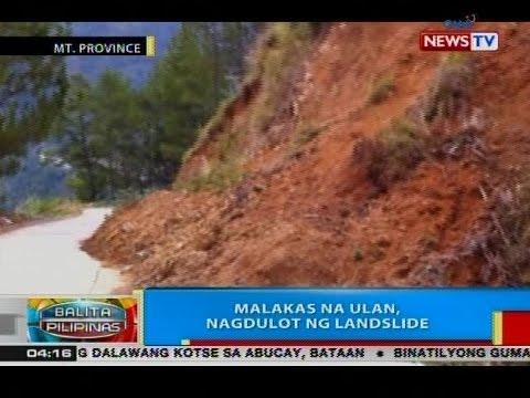 BP: Malakas na ulan, nagdulot ng landslide