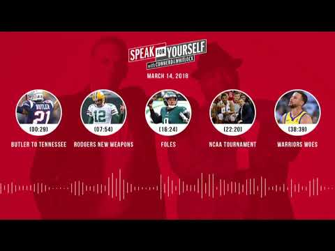 SPEAK FOR YOURSELF Audio Podcast (3.14.18) with Colin Cowherd, Jason Whitlock   SPEAK FOR YOURSELF