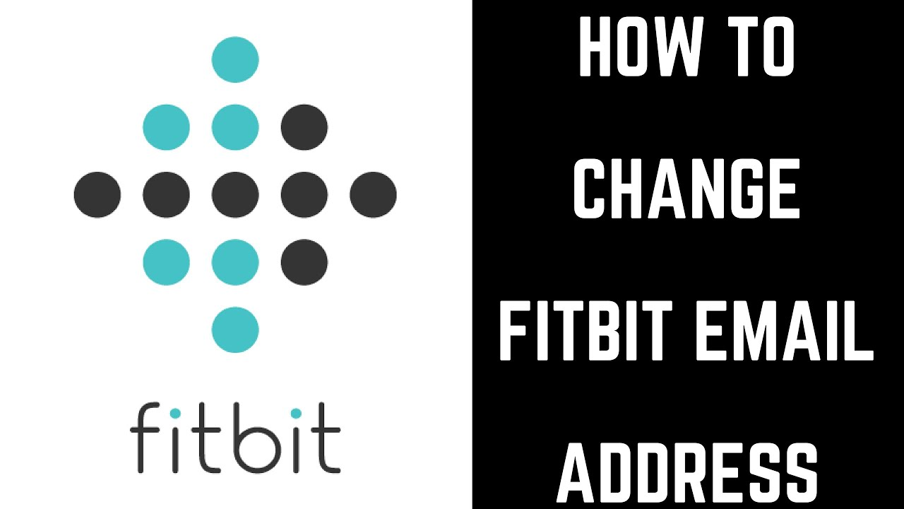 How to Change Fitbit Email Address