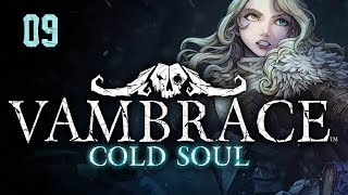 Zagrajmy w Vambrace: Cold Soul (09) - Nowi przeciwnicy!