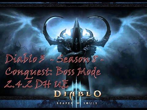 Diablo 3 - Season 8 - Conquest: Boss Mode 2.4.2 Demon Hunter Solo UE