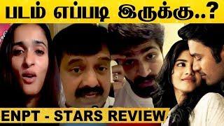 Celebrities Review For Dhanush's Enai Noki Paayum Thota   GVM   Megha Akash   Sasi Kumar   ENPT   HD