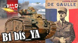 B1 bis. Француз в War Thunder / Vive la France !