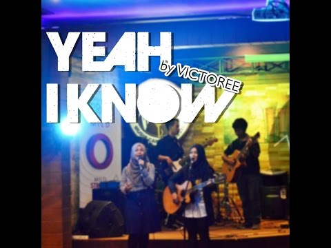Yeah I Know - VICTOREE at Indiegigs