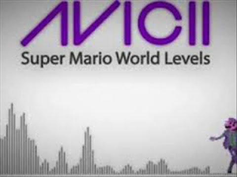 Avicii - Super Mario World Levels (Full Version) [1 hour]