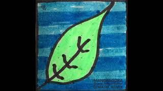Madragora - Grand Tokyo Buffet (Dimatik Remix)