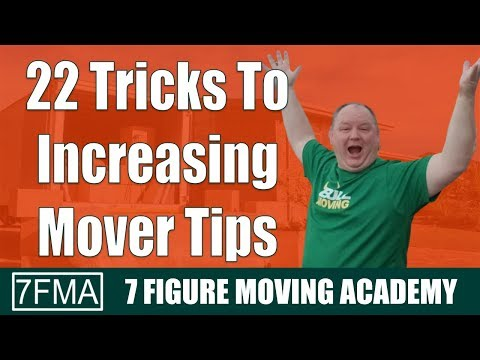 22 Tricks To Increasing Mover Tips