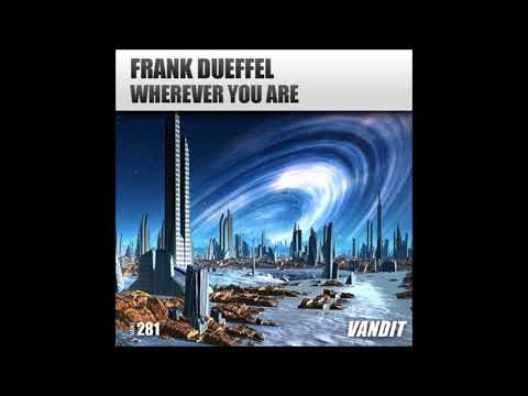 Frank Dueffel - Wherever You Are (Extended)