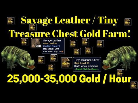 Savage Leather - Tiny Treasure Chest - Volatile Gold Farm - 25,000-35,000 Gold/Hour -Warcraft Legion