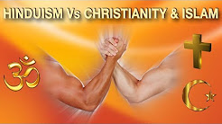 Hinduism Vs Christianity & Islam