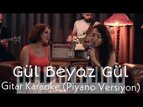 Gül Beyaz Gül - Gitar Karaoke (Piyano Versiyon)