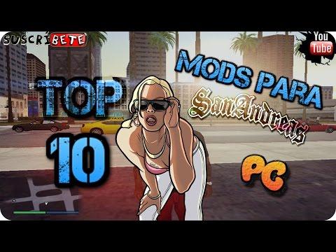 Top 10 Mods Realistas Para Gta San Andreas Pc | Parte 3 2016