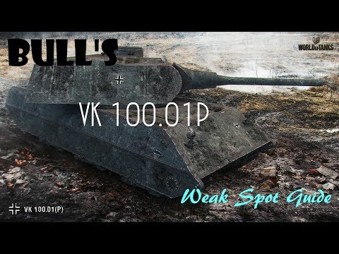 Bull's Weak Spot Guide To The VK 100.01P (World Of Tanks Console)