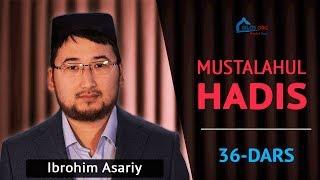 Download Video 36-dars: Mustalahul hadis: Mursal hadis (Ibrohim Asariy) MP3 3GP MP4