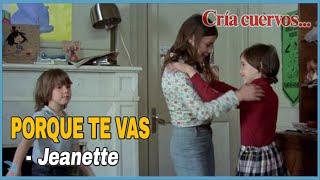 """Jeanette - Porque Te Vas """"Cria Cuervos"""" OST (1976)"""