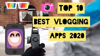 Top 10 Best Vlogging Apps in Android and Ios 2020
