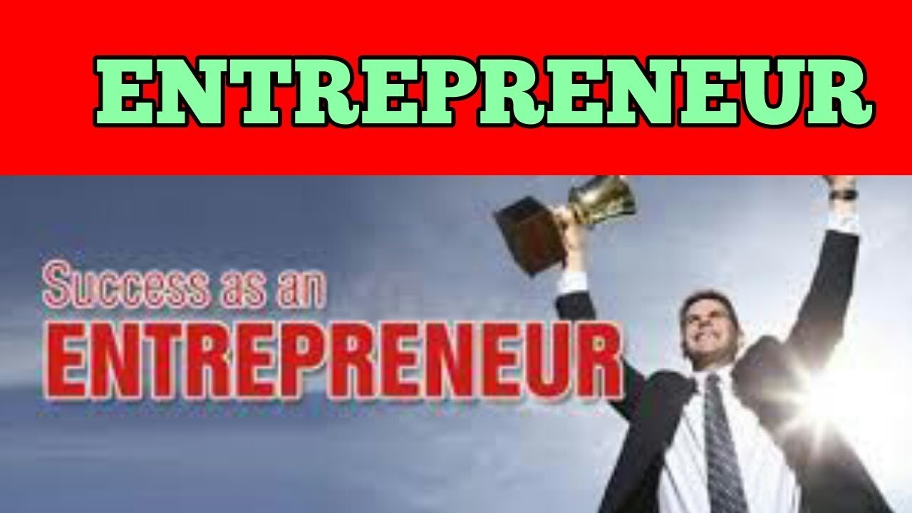 what is an entrepreneur definition characteristics examples