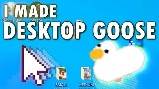 DESKTOP GOOSE: What if the Untitled Goose Game was your entire computer?