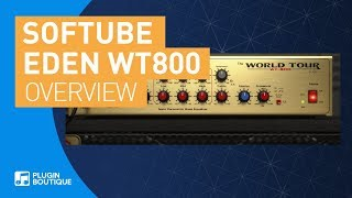 Eden WT800 Bass Amp Simulator by Softube | Short Review of Features