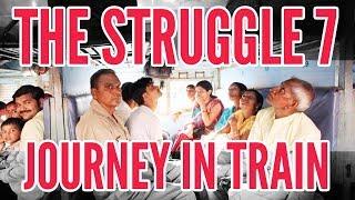 The Struggle 7   Khanti Berhampuriya   2017