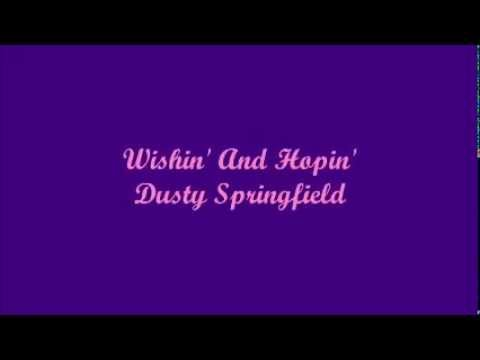 Wishin' And Hopin' - Dusty Springfield (Lyrics)